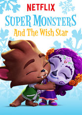 Super Monsters and the Wish Star Netflix BR (Brazil)