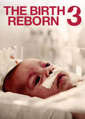 The Birth Reborn 3 Netflix BR (Brazil)